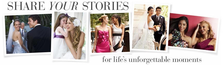 Share your stories for life's unforgettable moments