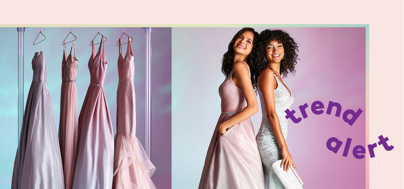 A clothes rack with trendy prom dresses and two girls wearing long colorful prom dresses.