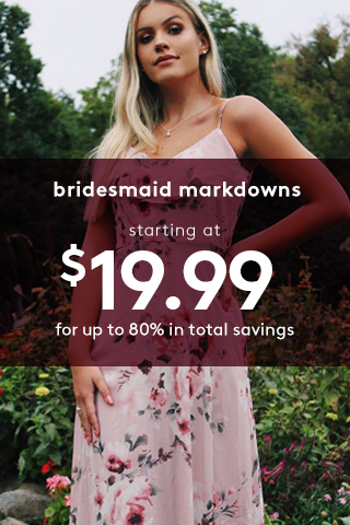 Clearance Bridesmaid Dresses, Now $19.99 | Up to 80% off