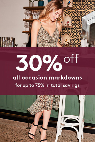 30% Off Occasion Markdowns