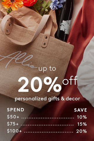 Up to 20% off personalized gifts & decorations