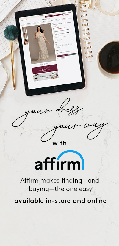 Your dress your way with Affirm | Affirm makes finding and buying the one easy - available in-store and online