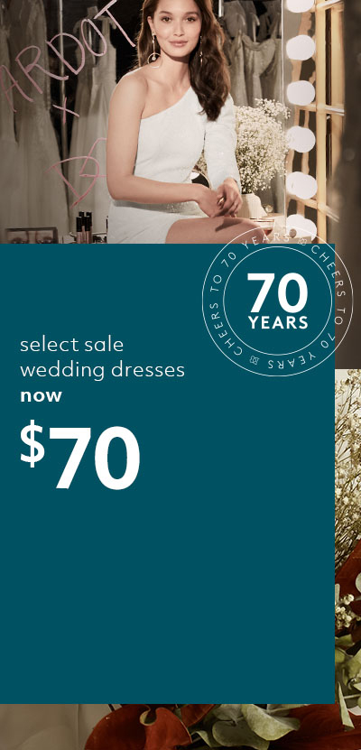 select sale wedding dresses now $70