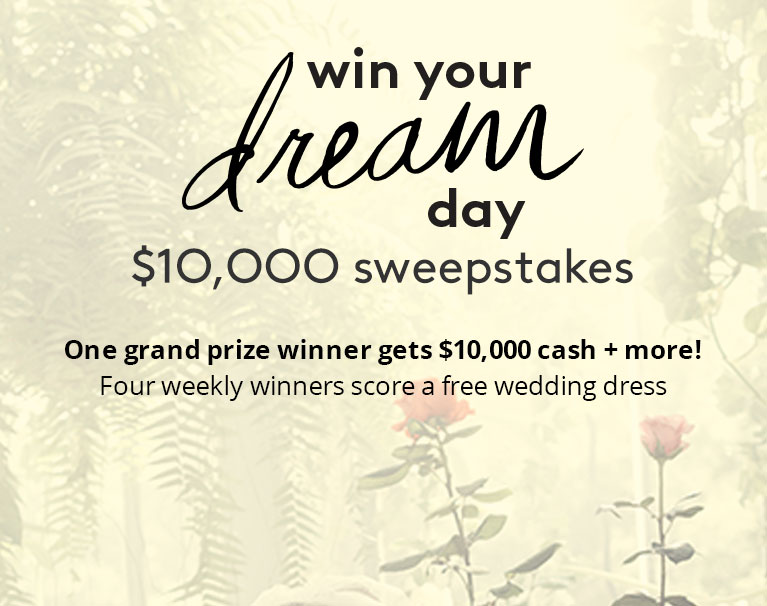 Win your dream day $10,000 Sweepstakes