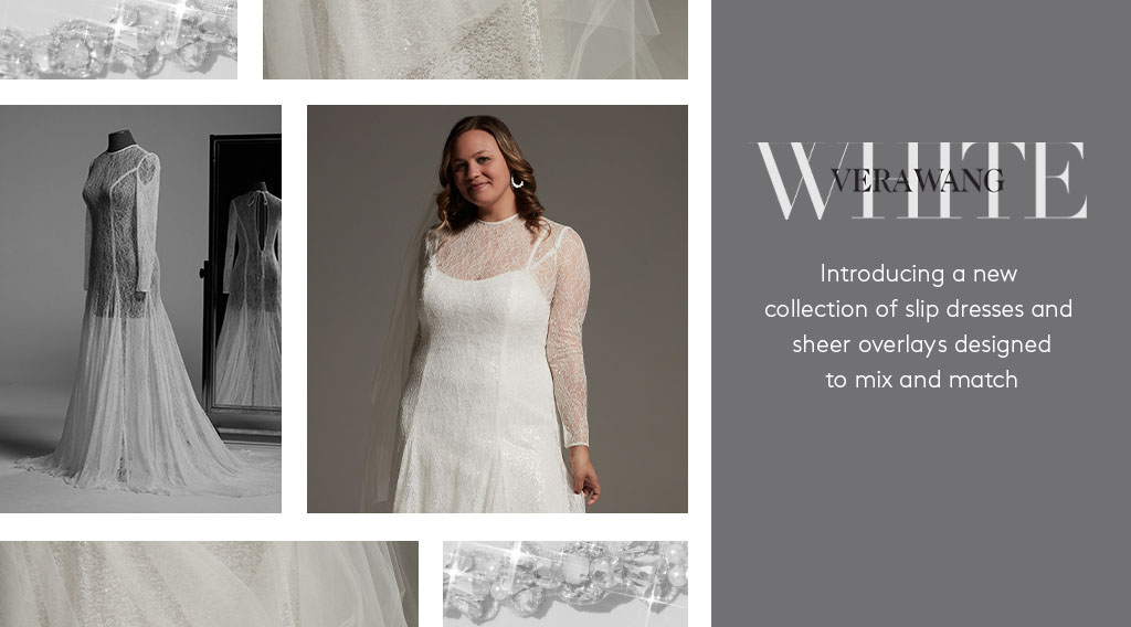WHITE by VERA WANG - Introducing a new collection of slip dresses and sheer overlays designed to mix and match