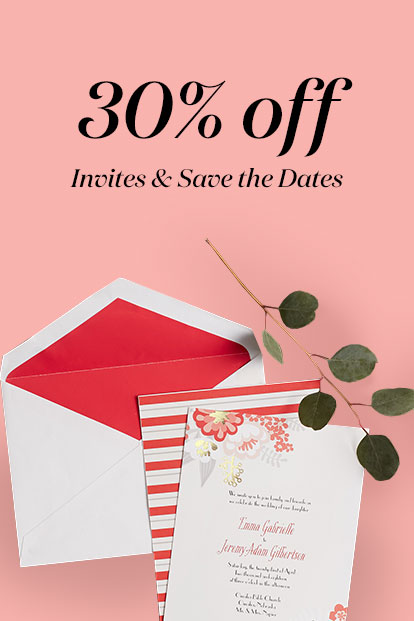 30% Off Invites & Save the Dates