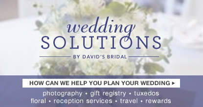 David's Bridal Wedding Solutions, Your Bridal Resource Guide