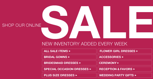 Save big on all of your wedding needs at David's Bridal. Find inexpensive wedding dresses, bridal party dresses, and more on sale now at David's Bridal!